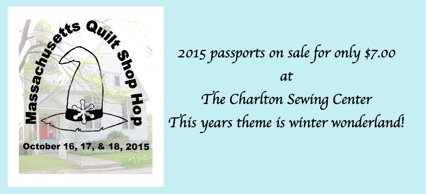 2015 Massachusetts Quilt Shop Hop – charltonsewingcenter.com : quilt shops in massachusetts - Adamdwight.com